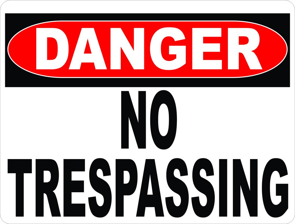 Danger_No_Trespassing_Sign_1024x1024.jpg